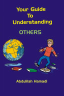 Your Guide to Understanding Others