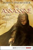Die Assassine: Roman