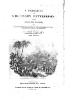 A Narrative of Missionary Enterprises in the South Sea Islands