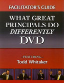 Facilitator's Guide-What Great Principals Do Differently DVD