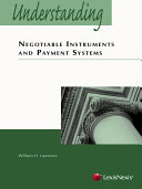Understanding Negotiable Instruments and Payment Systems 2002