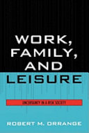 Work  Family  and Leisure