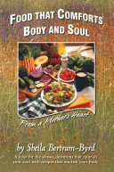 Food That Comforts Body and Soul