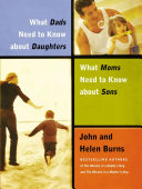 What Dads Need to Know About Daughters What Moms Need to Know About Sons
