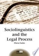 Sociolinguistics and the Legal Process