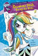 My Little Pony  Equestria Girls  Canterlot High Stories  Rainbow Dash Brings the Blitz