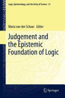 Judgement and the Epistemic Foundation of Logic