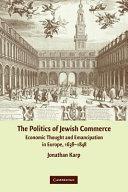 Read Online The Politics of Jewish Commerce Full Book