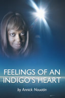 Feelings of an Indigo'S Heart