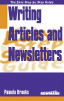 Easy Step by Step Guide to Writing Articles & Newsletters