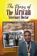 The Diary of the African Veterinary Doctor
