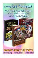 Crochet Projects Box Set 3 in 1