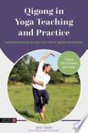 Qigong in Yoga Teaching and Practice