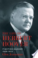 The Life of Herbert Hoover Book