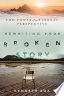 Rewriting Your Broken Story