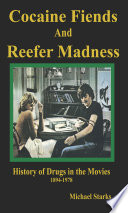 Cocaine Fiends And Reefer Madness