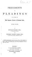 Precedents of Pleadings in Actions in the Superior Courts of Common Law