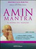 Amin mantra. Il suono del silenzio. CD Audio. Con libro