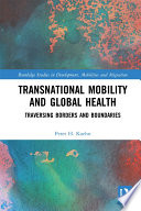 Transnational Mobility And Global Health