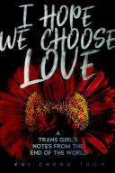 Pdf I Hope We Choose Love