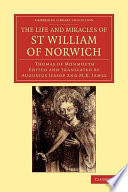 The Life and Miracles of St William of Norwich by Thomas of Monmouth