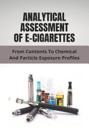 Analytical Assessment Of E Cigarettes Book