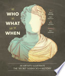 The Who  the What  and the When Book