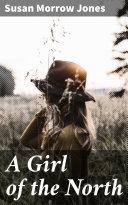 A Girl of the North [Pdf/ePub] eBook