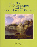 Picturesque and the Later Georgian Garden