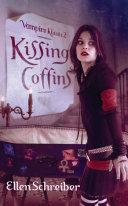 Vampire Kisses 2: Kissing Coffins