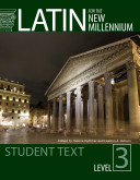 Latin for the New Millennium  Level 3  Student text