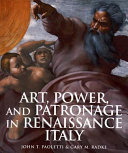 Art  Power  and Patronage in Renaissance Italy Book