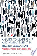 A Guide to Leadership and Management in Higher Education