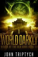 A World Darkly Book