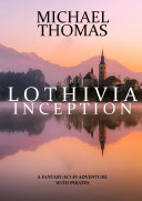 Lothivia : Inception ebook