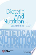 Dietetic and Nutrition Case Studies