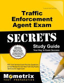 Traffic Enforcement Agent Exam Secrets Study Guide: NYC Civil Service Exam Practice Questions & Test Review for the New York City Traffic Enforcement