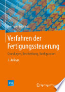 Verfahren der Fertigungssteuerung  : Grundlagen, Beschreibung, Konfiguration