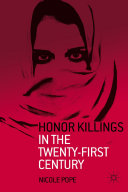 Honor Killings in the Twenty-First Century