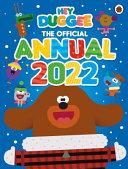 Hey Duggee  the Official Hey Duggee Annual 2022