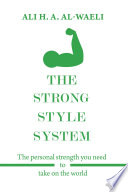 The Strong Style System
