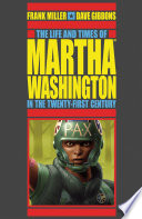 The Life and Times of Martha Washington in the Twenty first Century  Second Edition