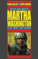 The Life and Times of Martha Washington in the Twenty-first Century (Second Edition) [Pdf/ePub] eBook