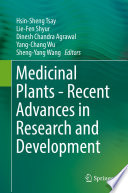Medicinal Plants   Recent Advances in Research and Development