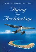 Flying the Archipelago