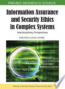 Information Assurance And Security Ethics In Complex Systems Interdisciplinary Perspectives Book PDF
