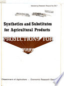 Synthetics and Substitutes for Agricultural Products: Projections for 1980