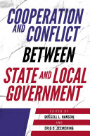 Cooperation and Conflict between State and Local Government / cedited by Russell L. Hanson