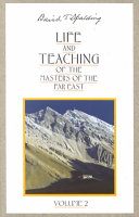Life and Teaching of the Masters of the Far East Book PDF