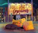 Bulldozer Dreams Book PDF